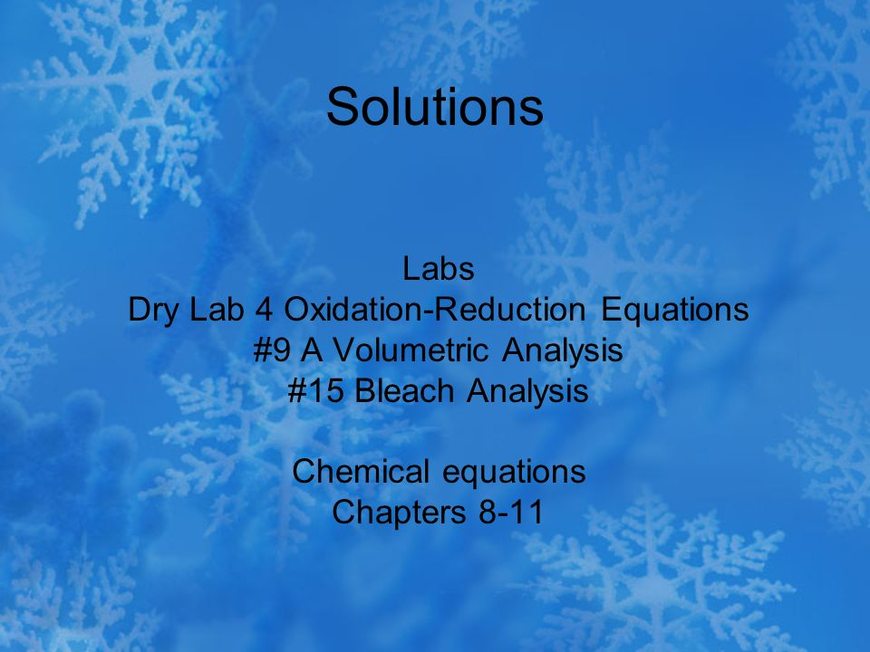 Solutions Labs Dry Lab 4 Oxidation-Reduction Equations