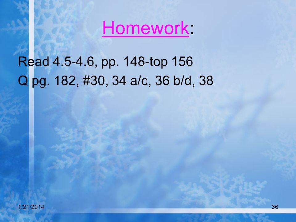 Homework: Read 4.5-4.6, pp. 148-top 156