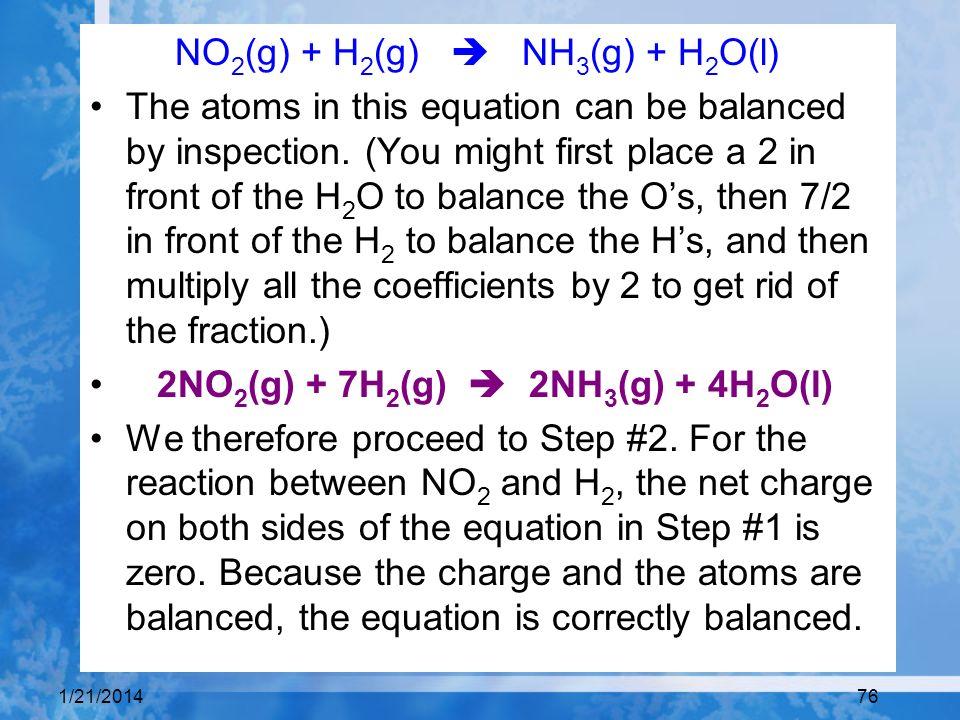 NO2(g) + H2(g)  NH3(g) + H2O(l)