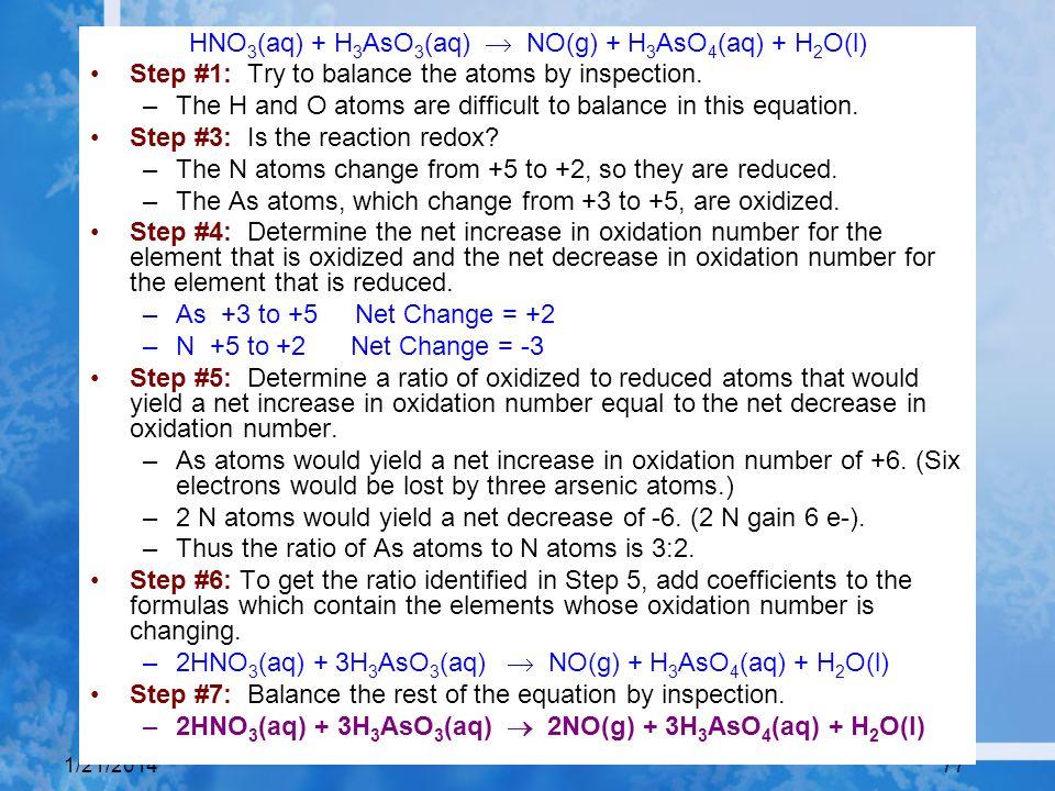HNO3(aq) + H3AsO3(aq) ® NO(g) + H3AsO4(aq) + H2O(l)