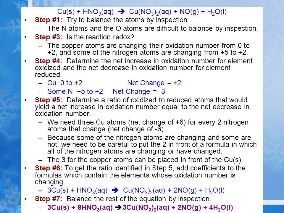 Cu(s) + HNO3(aq)  Cu(NO3)2(aq) + NO(g) + H2O(l)