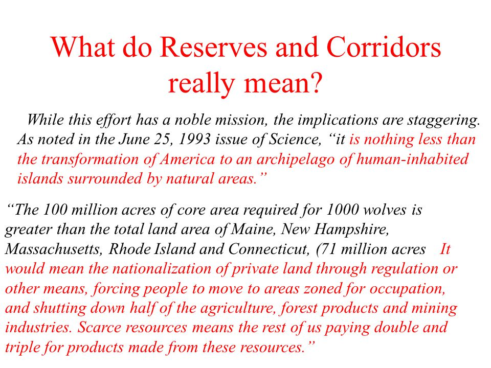 What do Reserves and Corridors really mean