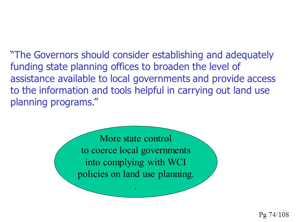 to coerce local governments into complying with WCI