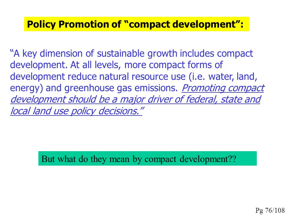 Policy Promotion of compact development :
