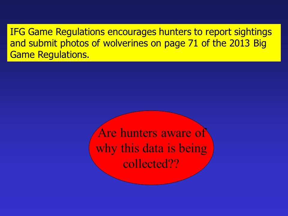 Are hunters aware of why this data is being collected