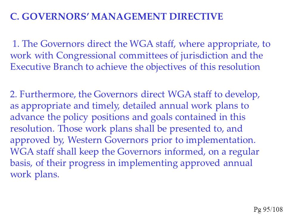 C. GOVERNORS' MANAGEMENT DIRECTIVE
