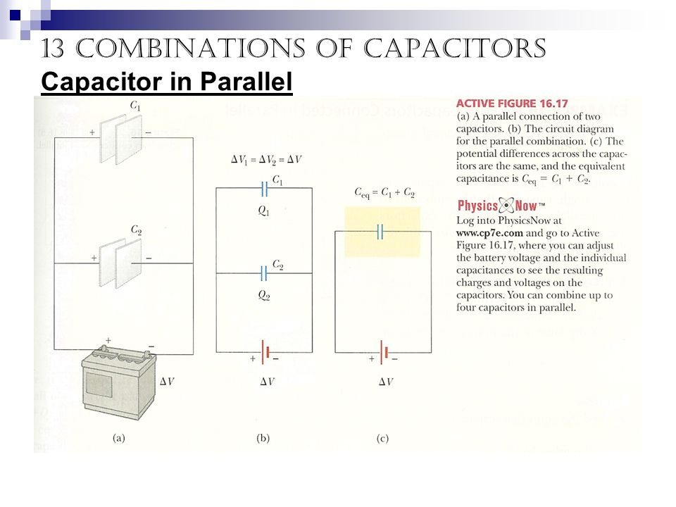13 Combinations of capacitors Capacitor in Parallel