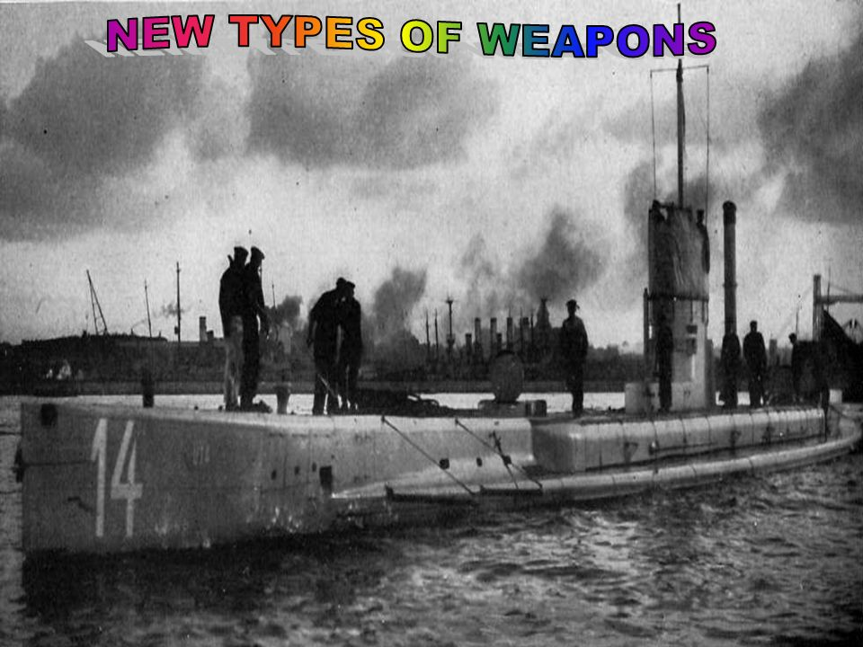 NEW TYPES OF WEAPONS