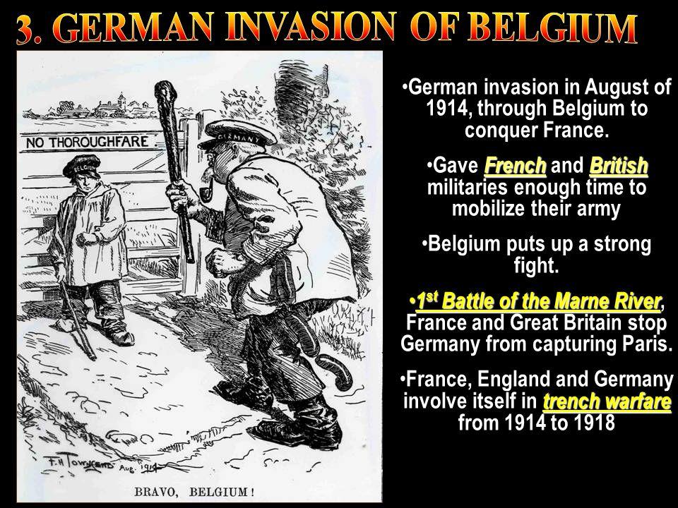3. GERMAN INVASION OF BELGIUM