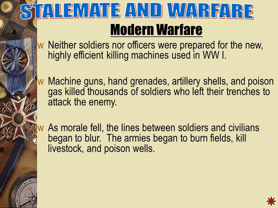 STALEMATE AND WARFARE Modern Warfare