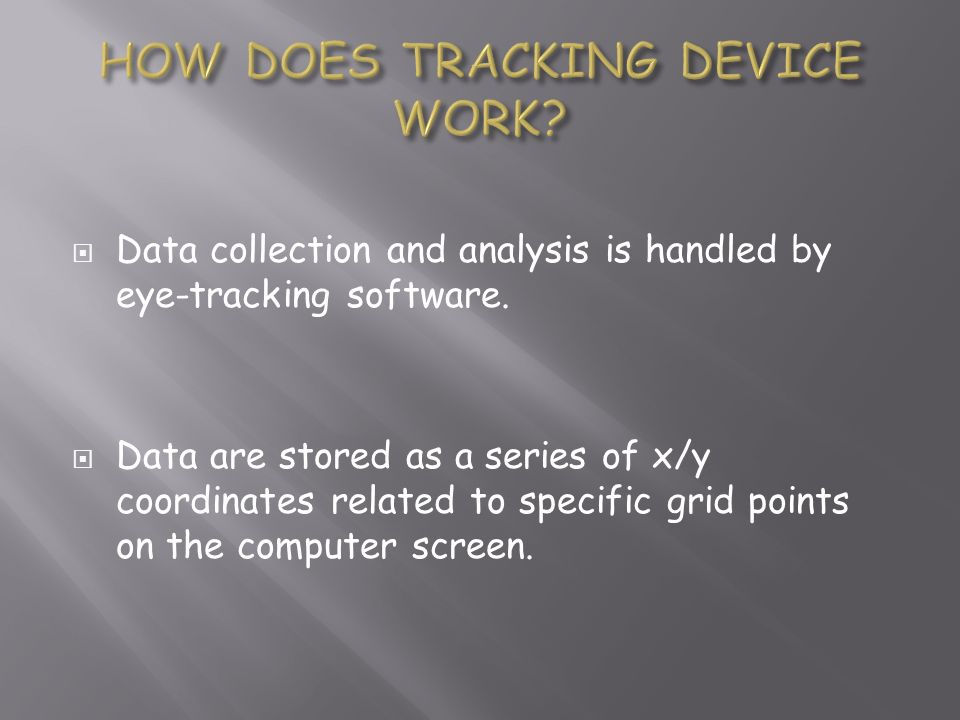 HOW DOES TRACKING DEVICE WORK