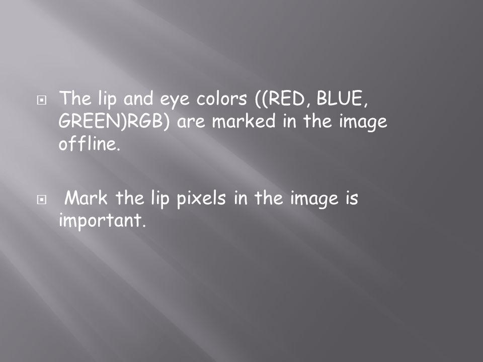 The lip and eye colors ((RED, BLUE, GREEN)RGB) are marked in the image offline.
