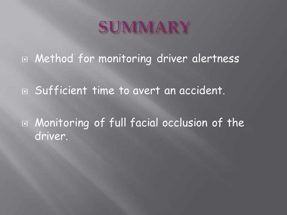 SUMMARY Method for monitoring driver alertness