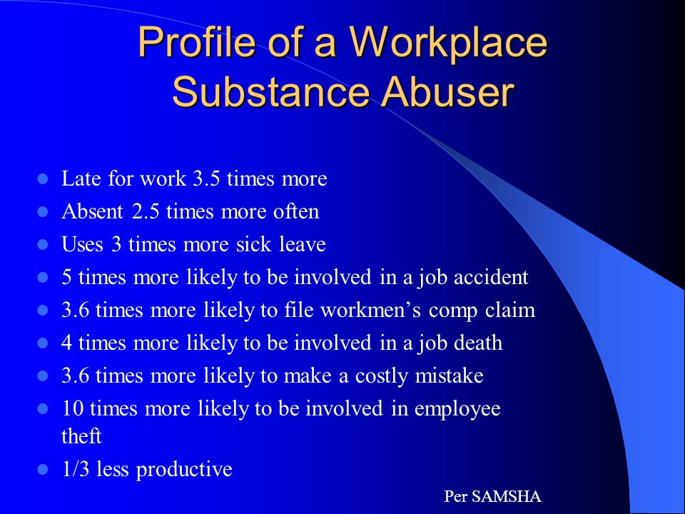 Profile of a Workplace Substance Abuser