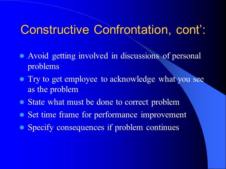 Constructive Confrontation, cont':
