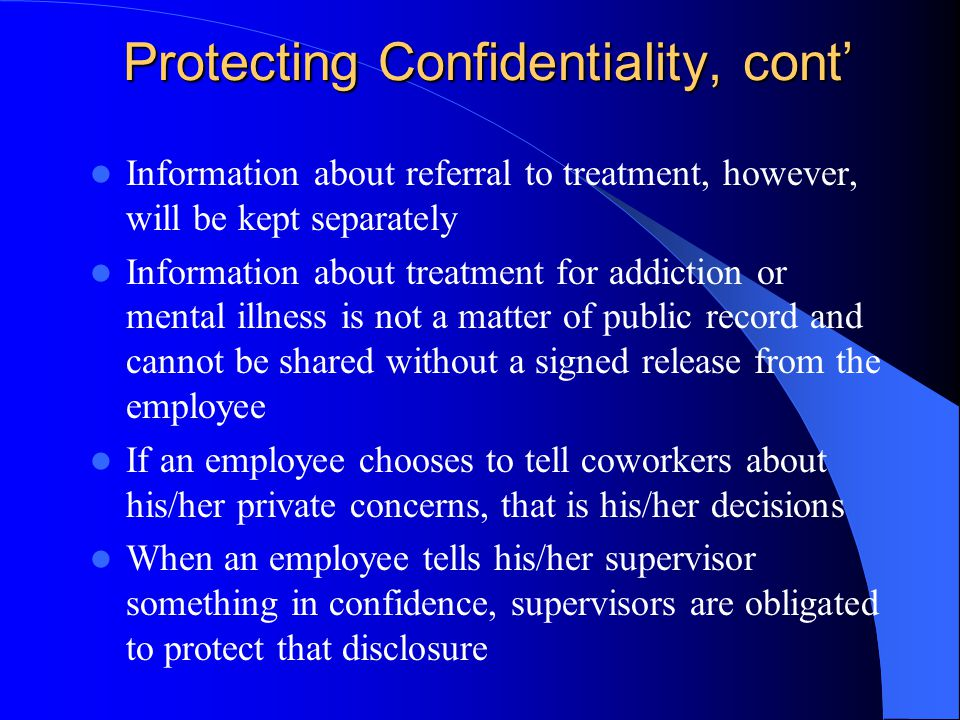 Protecting Confidentiality, cont'