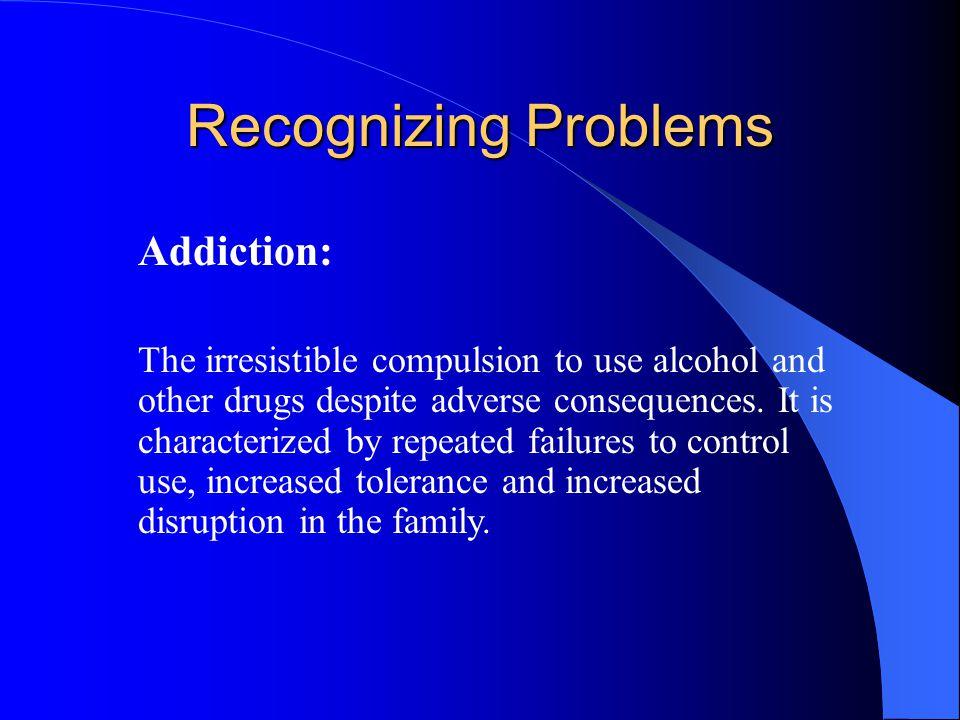Recognizing Problems Addiction: