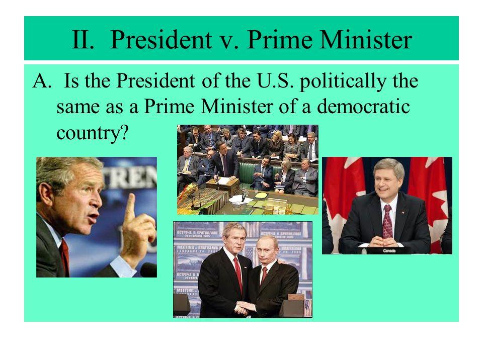 II. President v. Prime Minister