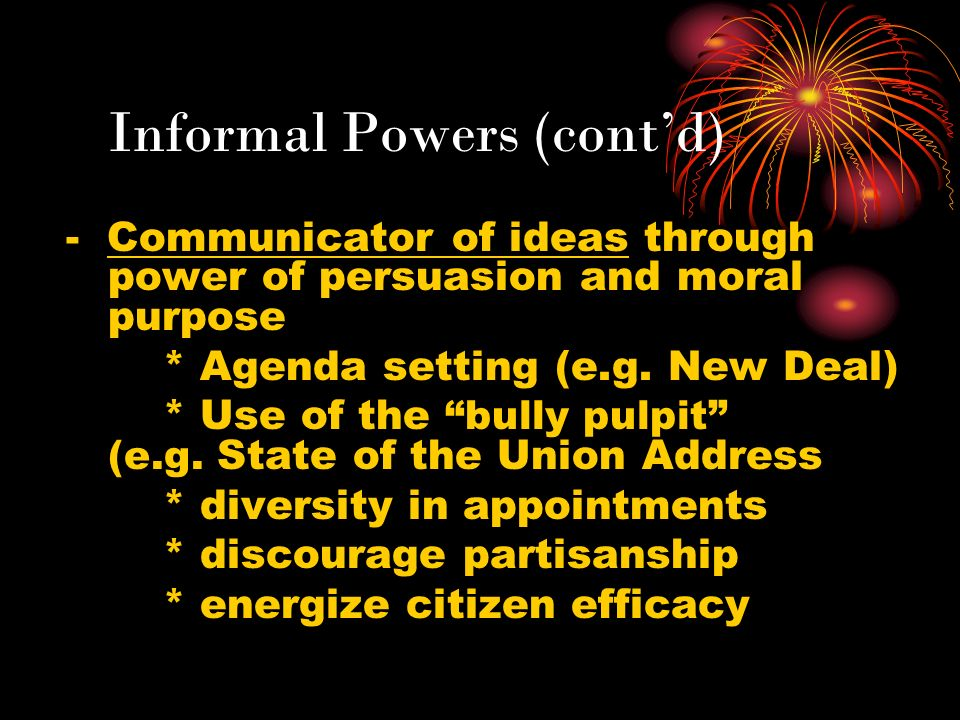 Informal Powers (cont'd)