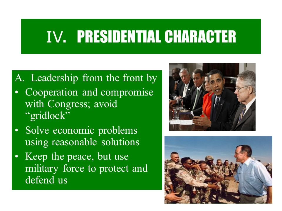 IV. PRESIDENTIAL CHARACTER