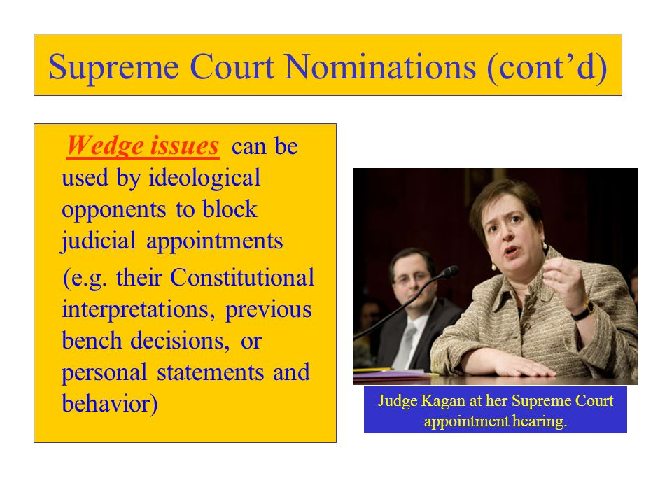 Supreme Court Nominations (cont'd)