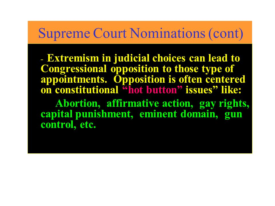 Supreme Court Nominations (cont)