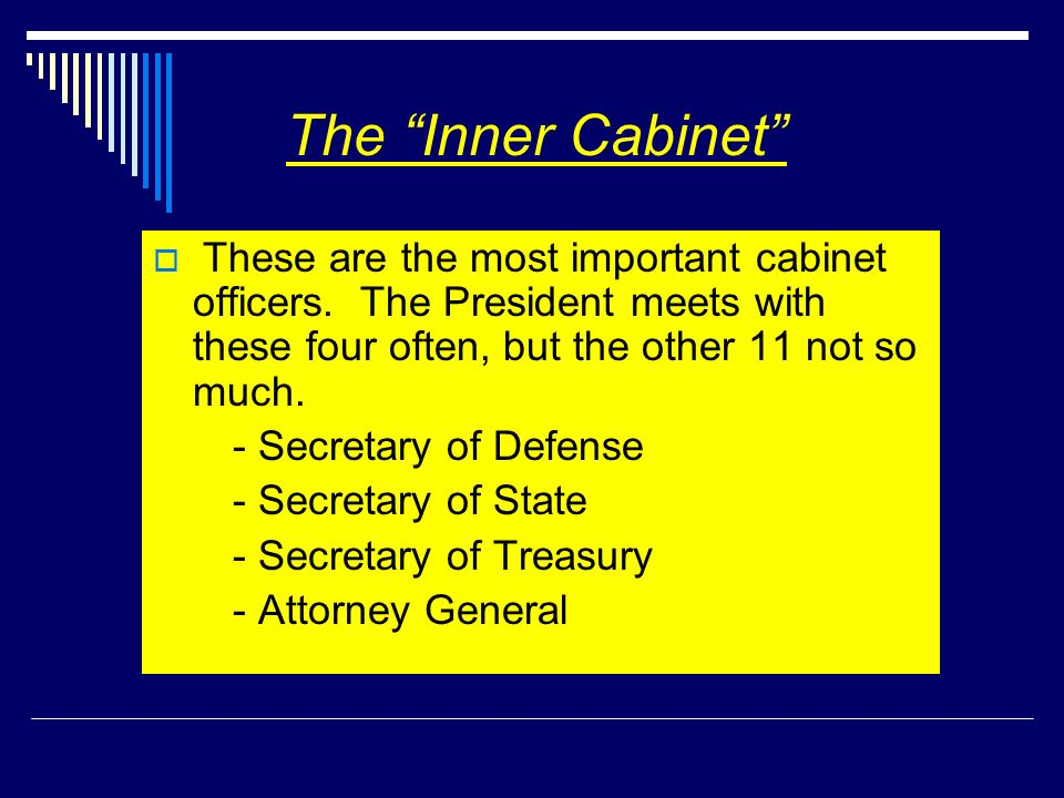 The Inner Cabinet - Secretary of Defense - Secretary of State