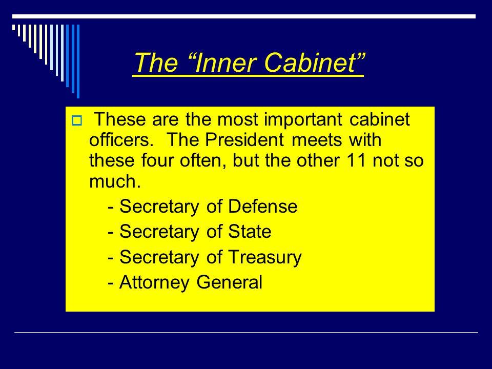 The Inner Cabinet - Secretary of Defense - Secretary of State