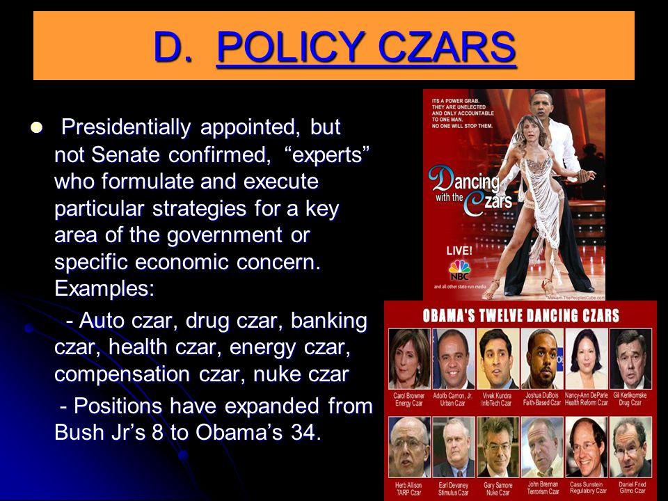 D. POLICY CZARS