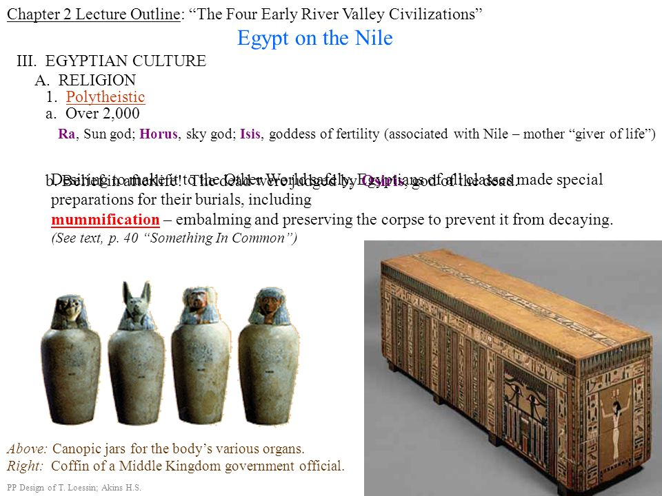 Chapter 2 Lecture Outline: The Four Early River Valley Civilizations
