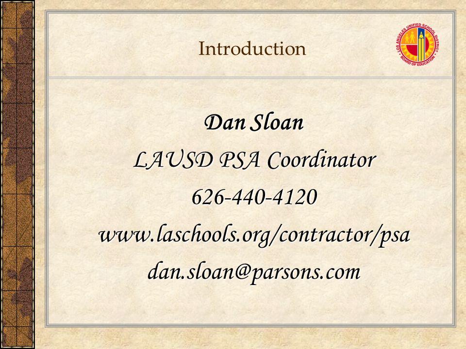 Dan Sloan LAUSD PSA Coordinator 626-440-4120