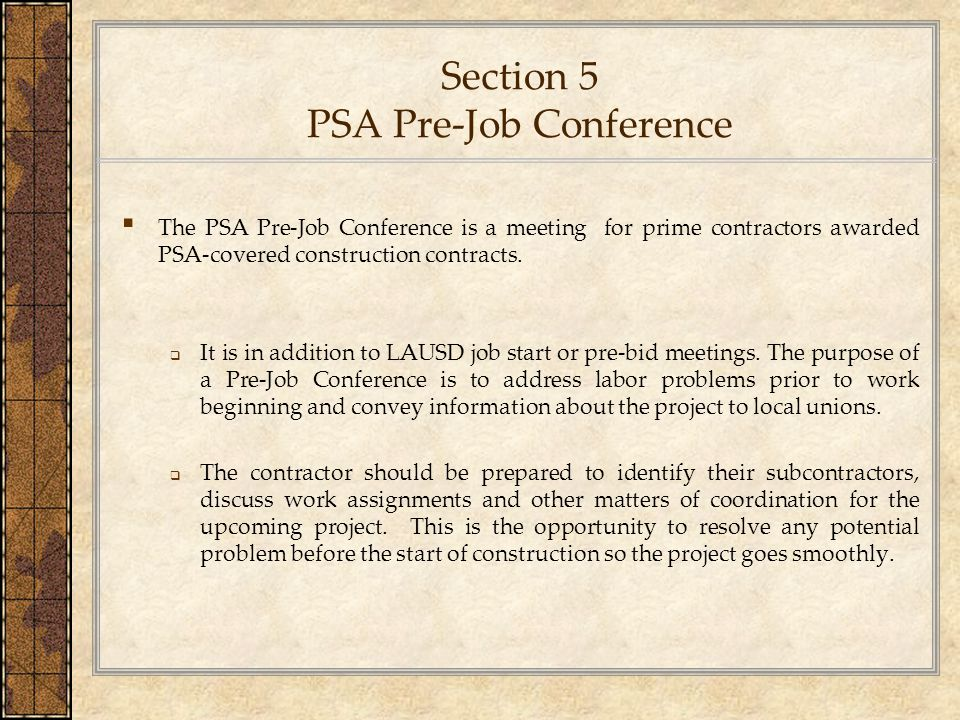 Section 5 PSA Pre-Job Conference