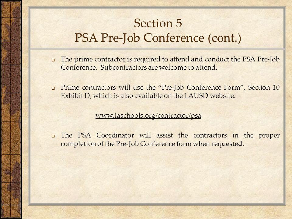 Section 5 PSA Pre-Job Conference (cont.)
