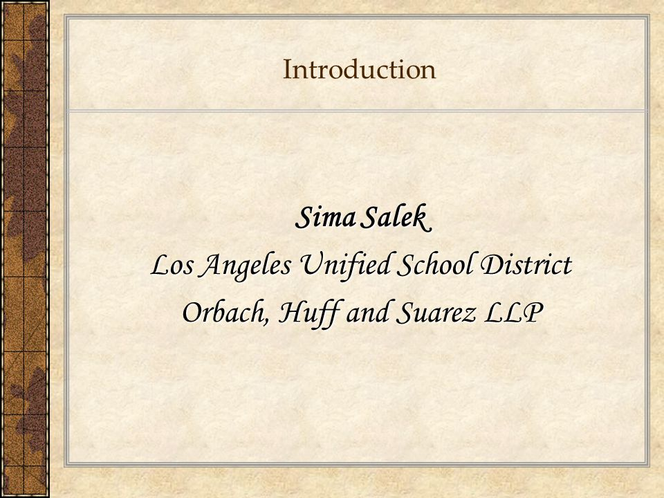 Los Angeles Unified School District Orbach, Huff and Suarez LLP