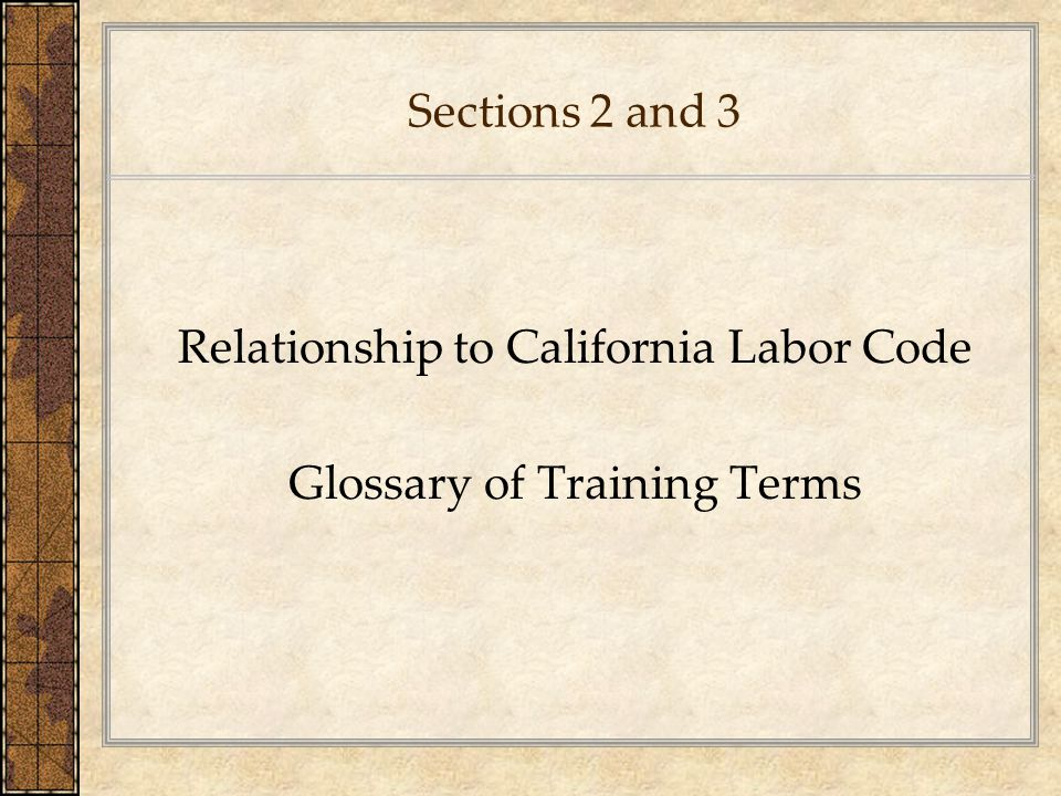 Relationship to California Labor Code Glossary of Training Terms
