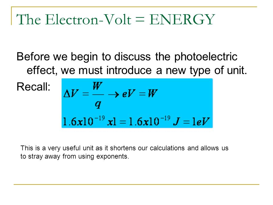 The Electron-Volt = ENERGY