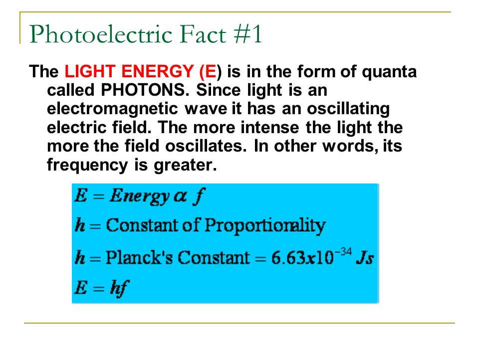 Photoelectric Fact #1