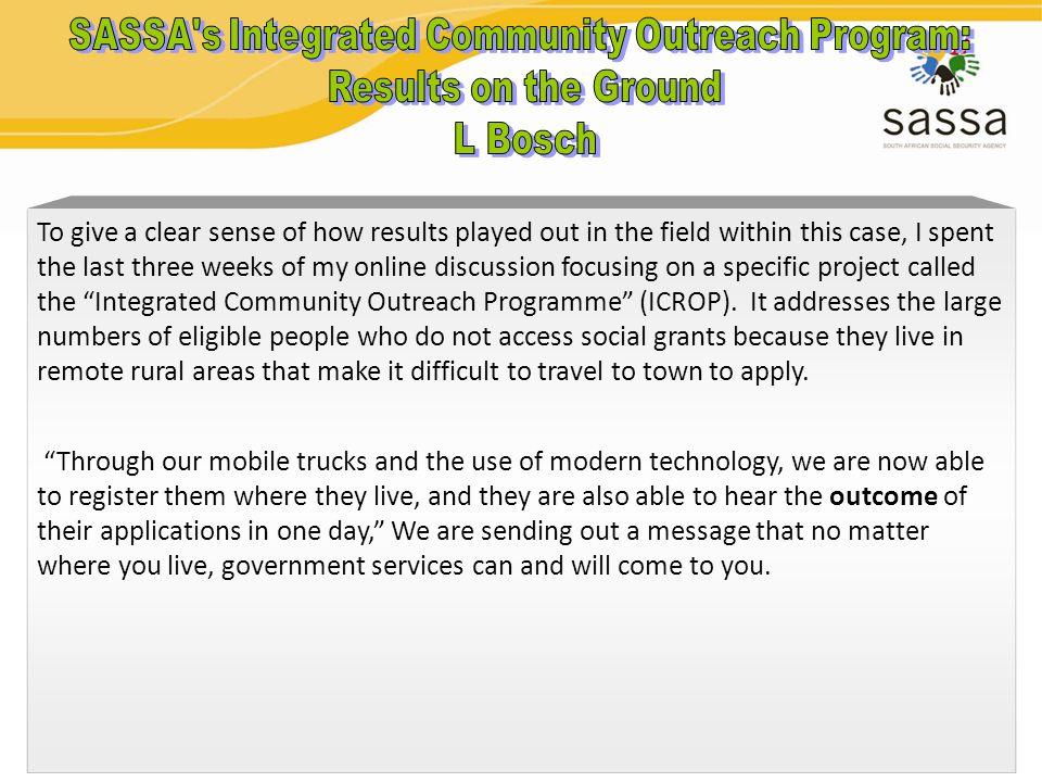 SASSA s Integrated Community Outreach Program: