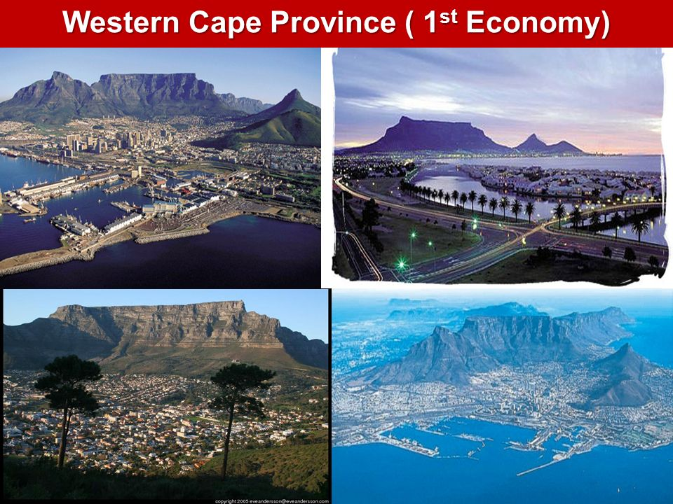 Western Cape Province ( 1st Economy)