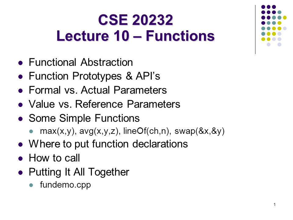 CSE 20232 Lecture 10 – Functions