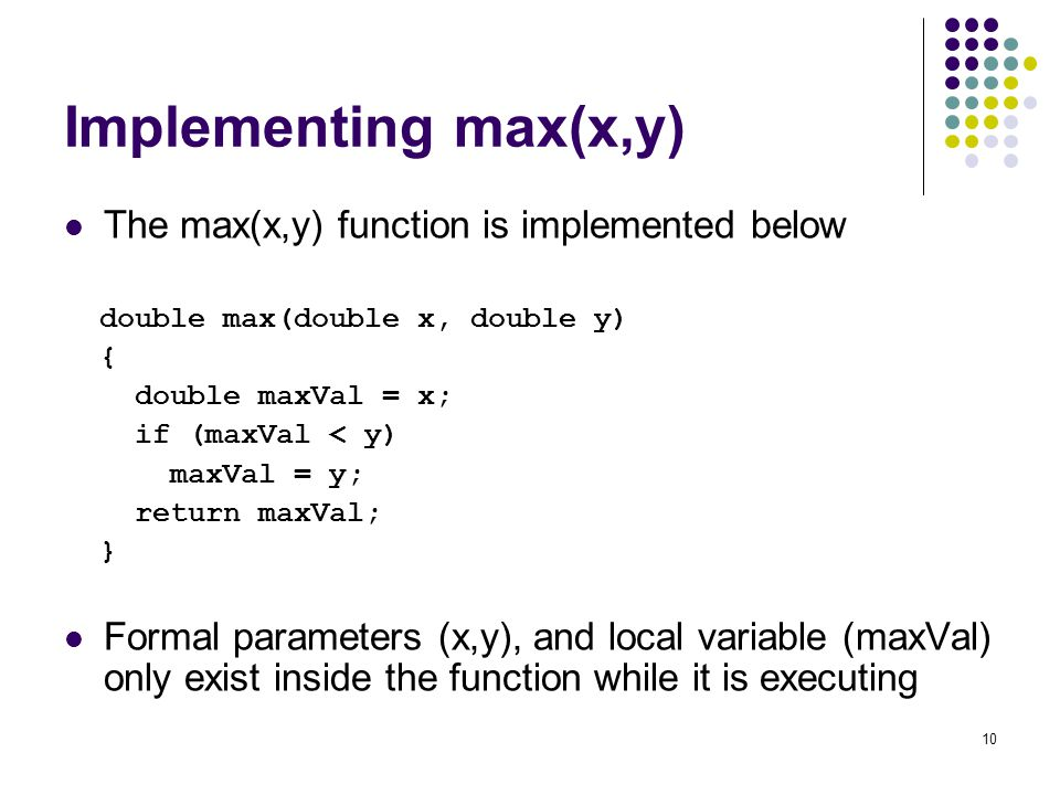 Implementing max(x,y) The max(x,y) function is implemented below