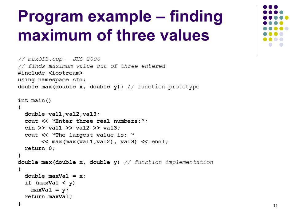 Program example – finding maximum of three values