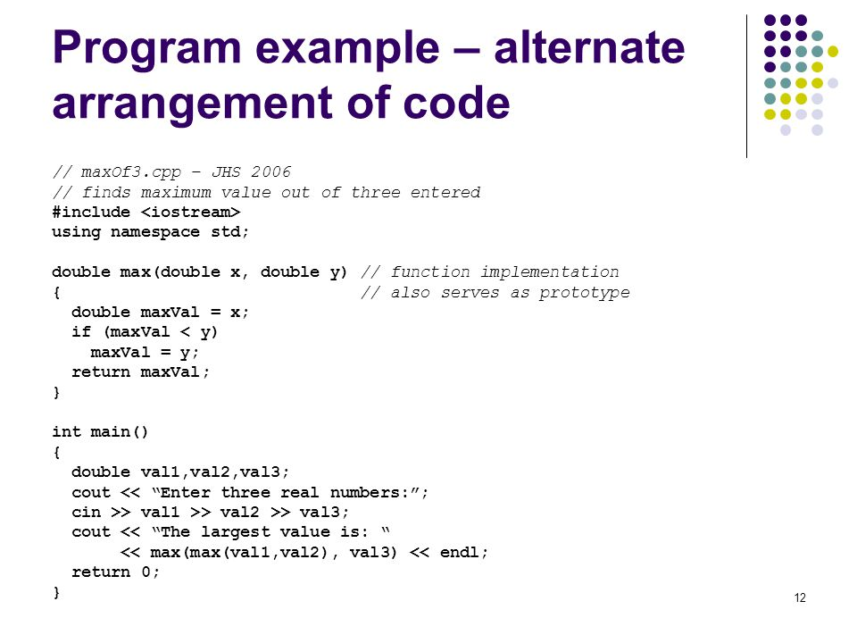 Program example – alternate arrangement of code