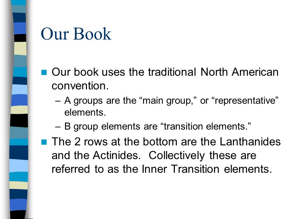 Our Book Our book uses the traditional North American convention.