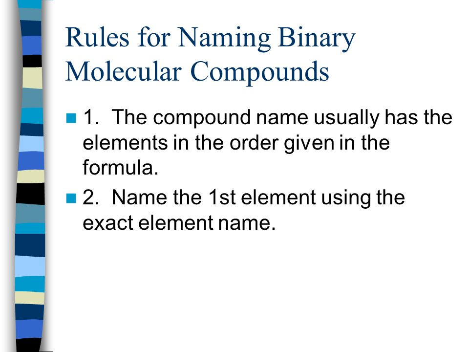 Rules for Naming Binary Molecular Compounds