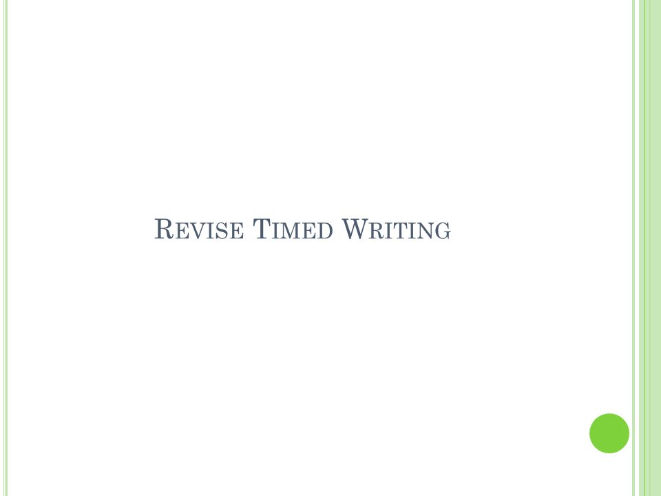 Revise Timed Writing