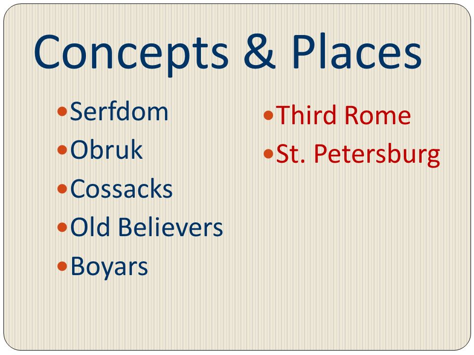 Concepts & Places Serfdom Third Rome Obruk St. Petersburg Cossacks