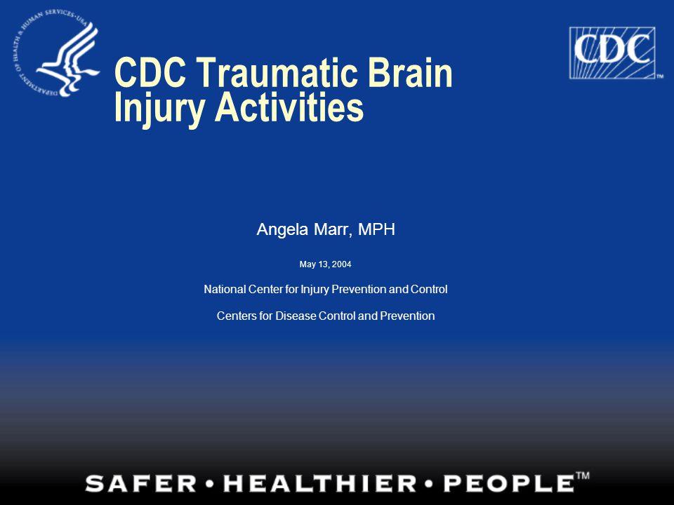 CDC Traumatic Brain Injury Activities