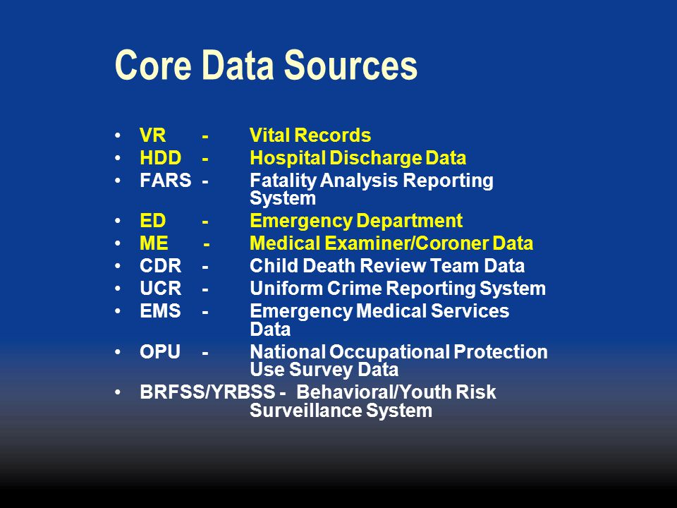 Core Data Sources VR - Vital Records HDD - Hospital Discharge Data
