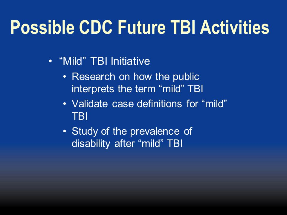 Possible CDC Future TBI Activities